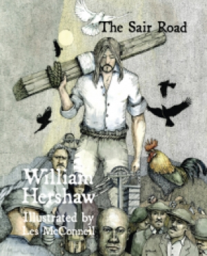 Christ is a communist and God is a miner: 'The Sair Road' by William Hershaw