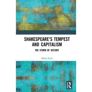 Shakespeare's Tempest and Capitalism: The Storm of History