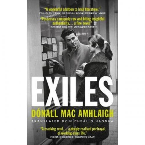 A working-class voice from the Irish language tradition: Exiles, by Dónall Mac Amhlaigh